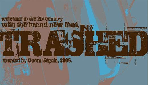 TRASHED<br /><br /><br />&#10;http://www.fontspace.com/last-soundtrack/trashed